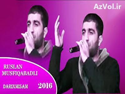روسلان موسفیگ آبادلی- داریخمیشام
